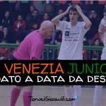 Fenice Venezia Junior C5 Cup è stato rimandato